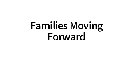 Families Moving Forward